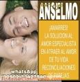 BRUJO ANSELMO... FUERTES Y PODEROSOS AMARRES DE AMOR (110502) 33427540