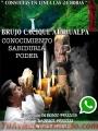 BRUJERIA Y HECHIZOS DE LA MADRE TIERRA
