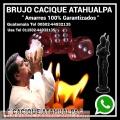 CACIQUE EL BRUJO PACTADO DEL AMOR.