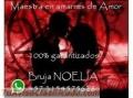 TRABAJOS DE AMOR GARANTIZADOS BRUJA NOELIA +573154575628