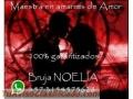 TRABAJOS GARANTIZADOS  MAESTRA NOELIA LA DIOS DEL AMOR 3154575628