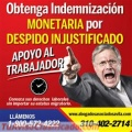 ABOGADO #1 DEFENDIENDO A LOS HISPANOS EN DESPIDO INJUSTO 1800-572-4222.