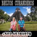 BRUJOS CURANDEROS DE SAMAYAC GUATEMALA AYUDA REAL SALUD DINERO AMOR +502 45384979