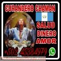 HECHIZOS Y RITUALES DE AMOR ABUNDANCIA SALUD DE BRUJO CHAMAN GUATEMALTECO +502 45384979