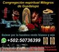 Congregacion espiritual Milagros de Guadalupe Curaciones de alta Magia