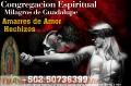 Fuertes Amarres de Amor Congregación Espiritual Milagros de Guadalupe Click Aqui