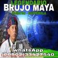 LEGENDARIO BRUJO MAYA. SALUD, DINERO, AMOR, SUERTE   011502 - 33427540